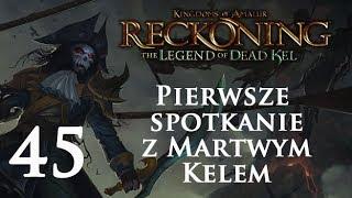Pierwsze spotkanie z Martwym Kelem   Legend of Dead Kel DLC   Kingdoms of Amalur: Reckoning #45