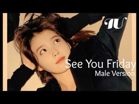 IU - See You Friday Feat. Jang Yi Jeong (HISTORY) [Male Version]