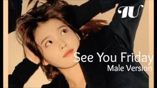 IU - See You Friday Feat. Jang Yi Jeong (HISTORY) [Male Version]