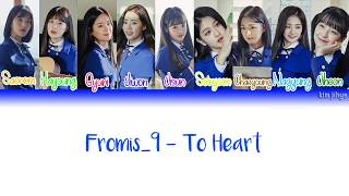 fromis_9 (프로미스나인) – To Heart Lyrics (Han Rom Eng Color Coded) - Stafaband