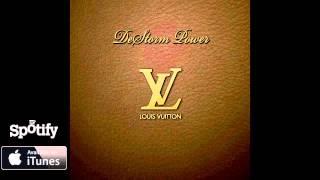 DeStorm Power - Louis Vuitton (Audio) thumbnail