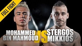 ONE: Full Fight | Mohammed Bin Mahmoud vs. Stergos Mikkios | Incredible Knockout | December 2018