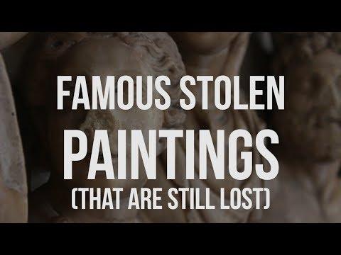 Famous Stolen Paintings - MOTHERLOADED