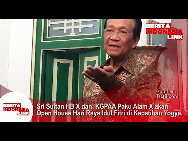 Sri Sultan HB X dan KGPAA Paku Alam X akan Open House Hari Raya Idul Fitri di Kepatihan Yogya.