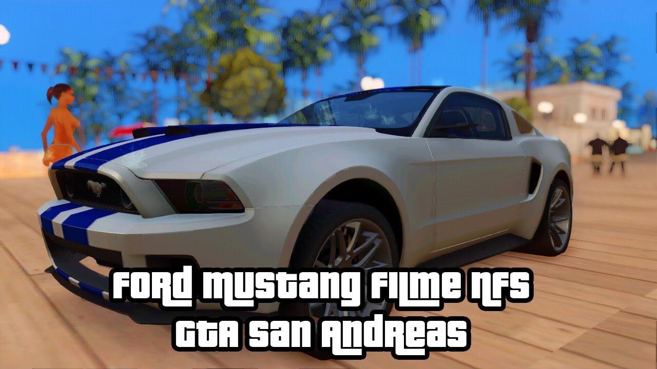 Ford Mustang Filme NFS - GTA San Andreas