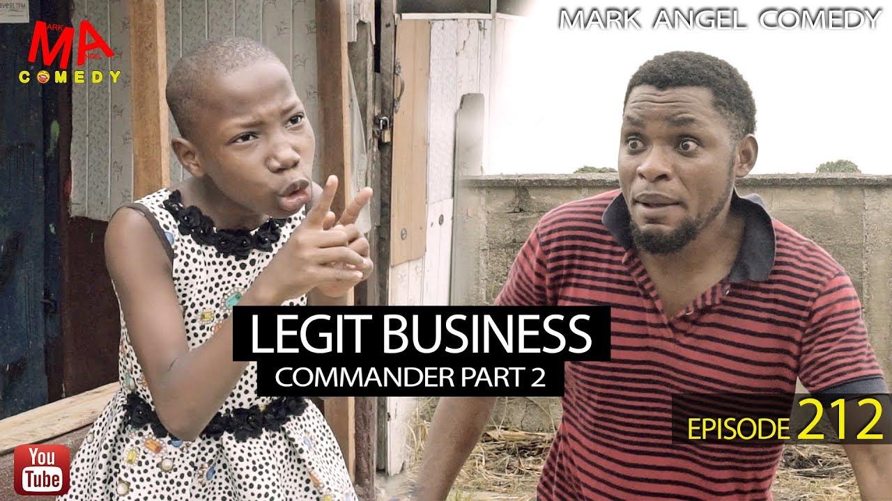 Download LEGIT BUSINESS (Mark Angel Comedy) (Episode 212)