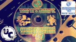 Underground Construction 1997 - Tony B! / BobbyD. ( Hard House Mix )