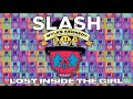 "SLASH FT. MYLES KENNEDY & THE CONSPIRATORS - ""Lost Inside The Girl"" Full Song Static Video"
