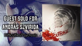 """Guest solo for András Szvirida """"OUTRAGE"""" 