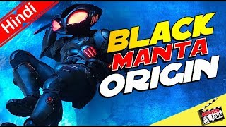 BLACK MANTA : Origins [Explained In Hindi]