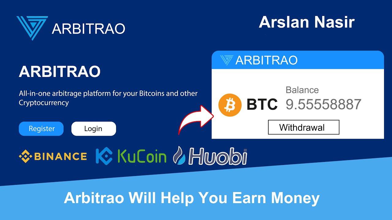 Arbitrao Earn Money Online 2020 | Bitcoin Arbitrage Earn Daily 100 ...