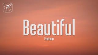 Eminem - Beautiful (Lyrics)