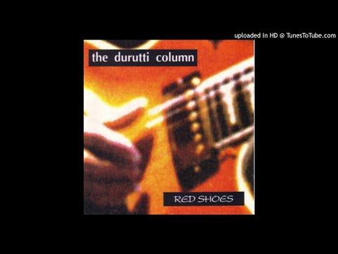 The Durutti Column - When The World (Version) mp3