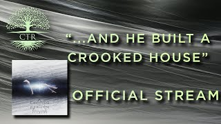 Crossing The Rubicon// And He Built A Crooked House  //stream