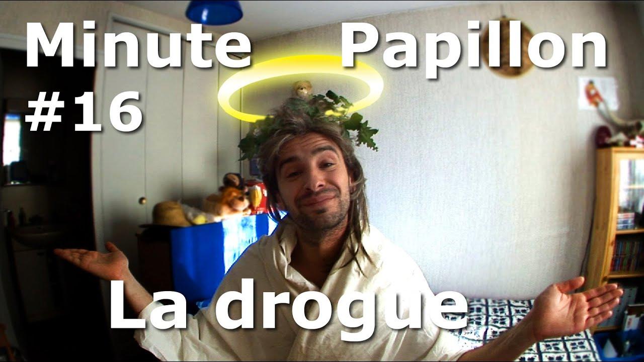 Minute Papillon #16 La drogue (feat Jésus Christ)