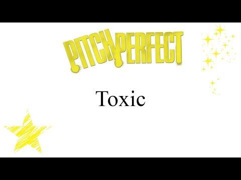 Pitch Perfect - Toxic (lyrics)