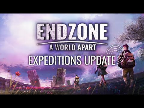 Endzone - A World Apart | Feature Trailer - Expeditions