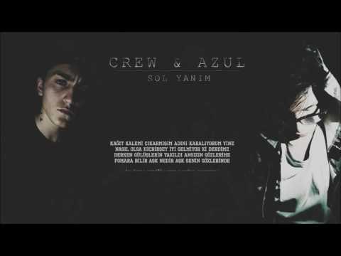Crew&Azul - Sol Yanım ( Lyrics Video ) 2016