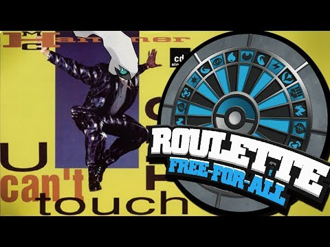 CAN'T TOUCH THIS (ROULETTE FFA)