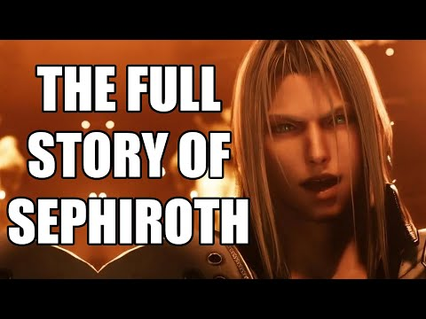 The Full Story Of Sephiroth - Before You Play Final Fantasy 7 Remake