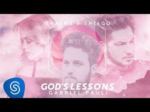 Thaeme & Thiago – God's Lessons ft. Gabriel Paulí