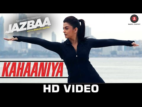 Kahaaniya Video Song - Jazbaa
