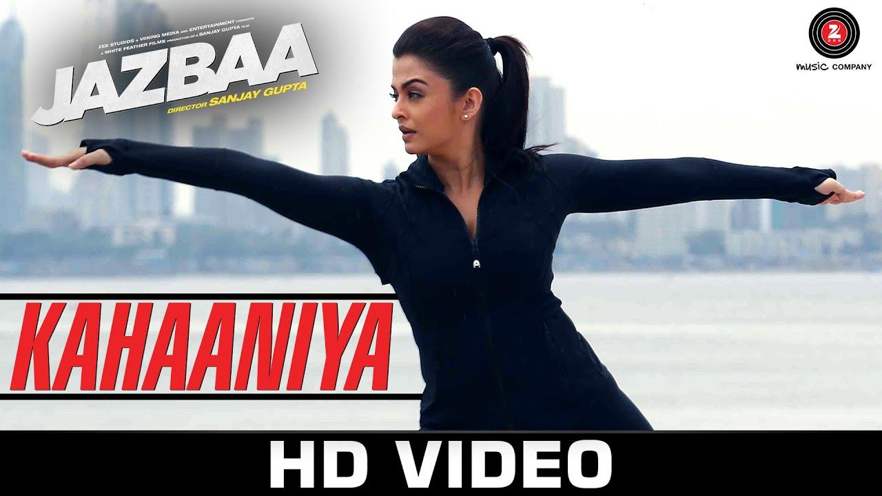 Download Kahaaniya | Jazbaa | Aishwarya Rai Bachchan & Irrfan | Arko ft. Nilofer Wani