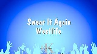 Swear It Again - Westlife (Karaoke Version)