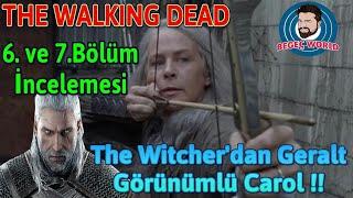 The Walking Dead 9.Sezon 6. ve 7.Bölüm İncelemesi