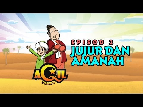 Aqil Story - Jujur Dan Amanah - Full Story | Episode 2 | Stories For Kids | Kids Story
