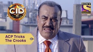 Your Favorite Character | ACP Tricks The Crooks  | CID