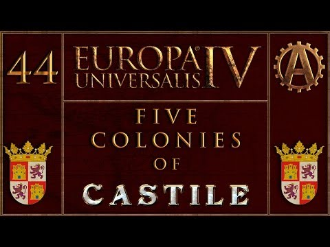 Europa Universalis IV The Five Colonies of Castille 44
