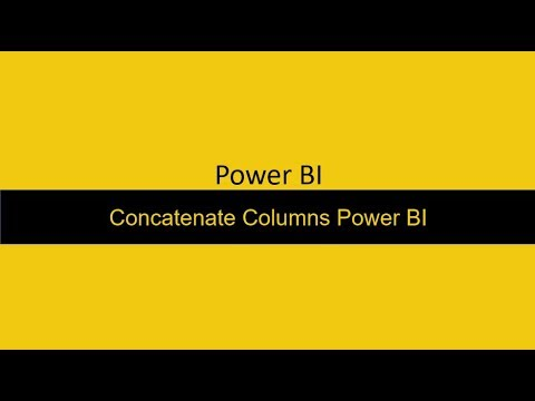 26  Concatenate Columns Power BI