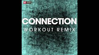 Gambar cover Connection (Workout Remix)