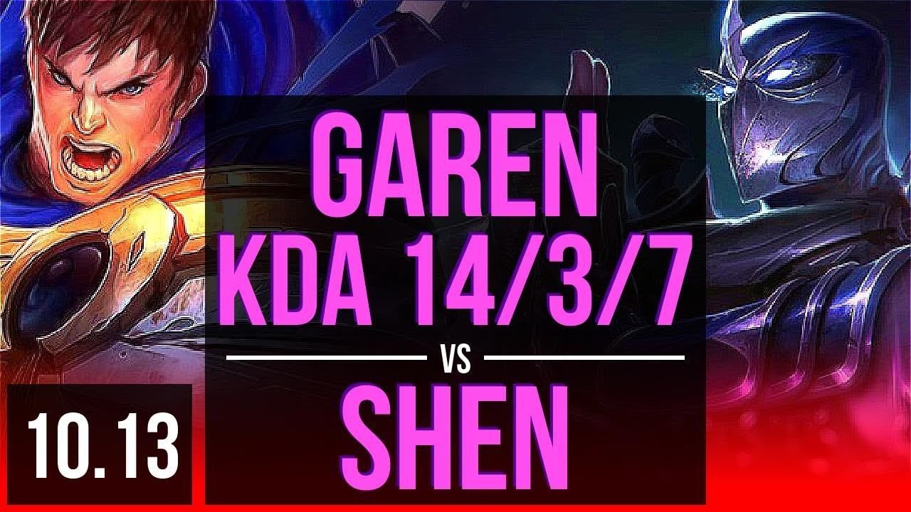 GAREN vs SHEN (TOP)   1.6M mastery points, KDA 14/3/7, Legendary   KR Diamond   v10.13
