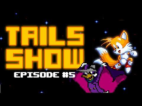 Tails show # 5 (ЧЁРНЫЙ ПЛАЩ: ЛЮБИМЫЙ СЕРИАЛ ДЕТСТВА, РЕВЬЮ ИГРЫ НА ДЕНДИ И ТУРБОГРАФИКС 16)