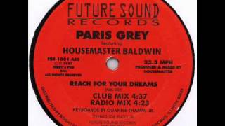 "Paris Grey feat. Housemaster Baldwin - ""Reach For Your Dreams (Club Mix)"" US Future Sound 12"" (1987)"