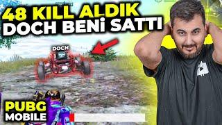 48 LEŞ ALDIK DOCH BENİ SATTI / PUBG MOBILE