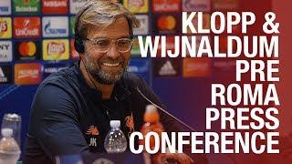 Klopp & Wijnaldum's Champions League semi-final press conference | Roma v Liverpool