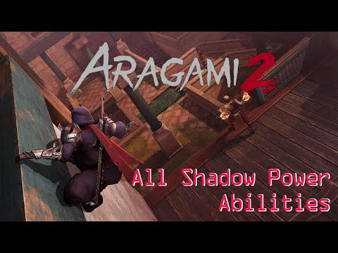 Download Aragami 2 | All Shadow Power Abilities