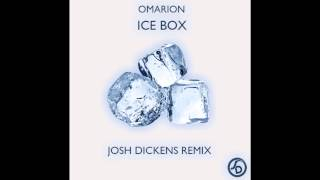 Ice Box (Josh Dickens Remix) - Omarion