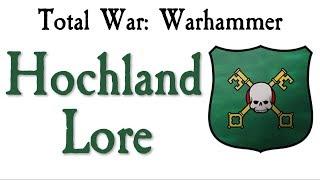 Hochland Lore Total War: Warhammer