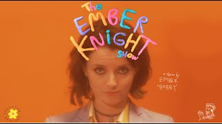 THE EMBER KNIGHT SHOW // episode 1: LISTENING