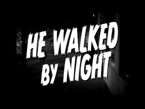 He Walked by Night trailer