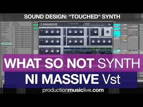 Massive Tutorial - What So Not - Touched Synth - Flume Style