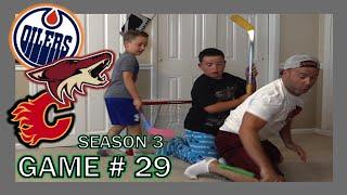 KNEE HOCKEY SEASON 3  GAME 29  FLAMES / COYOTES / OILERS  QUINNBOYSTV