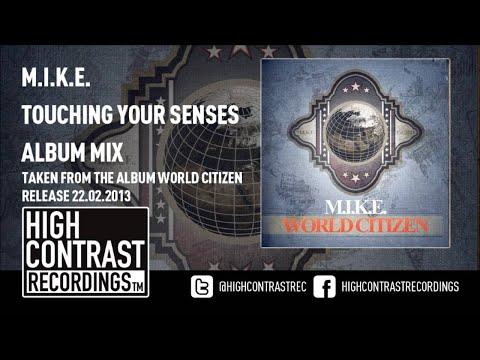 13. M.I.K.E. - Touching Your Senses (Album Mix) [HD/HQ]