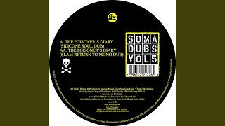 The Poisoners Diary (Silicone Soul Dub)