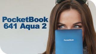 Обзор водонепроницаемой электронной книги PocketBook 641 aqua 2