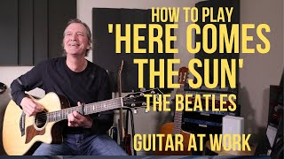How to play 'Here Comes The Sun' The Beatles